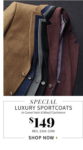 SPECIAL LUXURY SPORTCOATS in camel hair & Wool/Cashmere $149